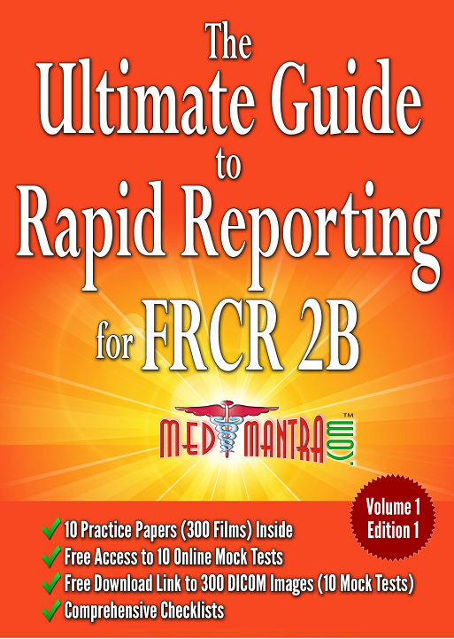The Ultimate Guide to Rapid Reorting for FRCR 2B